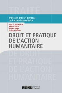 Droit et pratique de l'action humanitaire